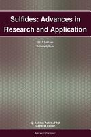 Sulfides  Advances in Research and Application  2011 Edition PDF