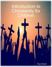 Introduction to Christianity for Children