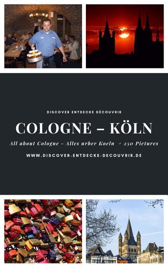 Discover Entdecke D  couvrir Cologne K  ln PDF