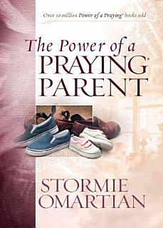 The Power of a Praying   Parent Book