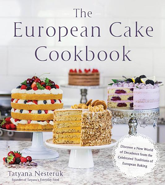 Download The European Cake Cookbook Book