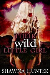 Their Wild Little Girl