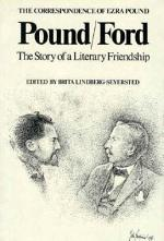 Pound/Ford, the Story of a Literary Friendship