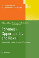 Polymers   Opportunities and Risks II PDF