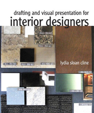 Drafting and Visual Presentation for Interior Designers PDF