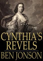 Cynthia's Revels: Or, The Fountain of Self-Love