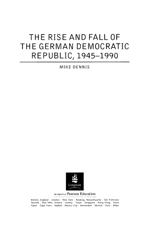 The Rise and Fall of the German Democratic Republic  1945 1990 PDF