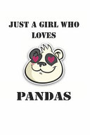 Just a Girl Who Loves Pandas