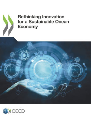 Rethinking Innovation for a Sustainable Ocean Economy