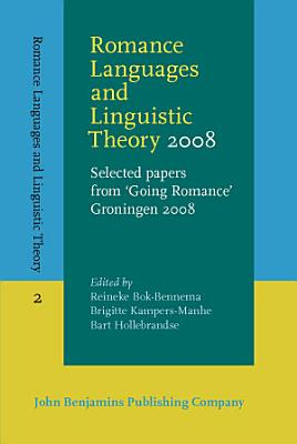 Romance Languages and Linguistic Theory 2008 PDF