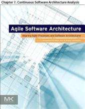Agile Software Architecture: Chapter 7. Continuous Software Architecture Analysis