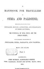 A Handbook for Travellers in Syria and Palestine ...