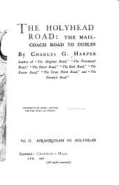 The Holyhead Road: The Mail-coach Road to Dublin, Volume 2