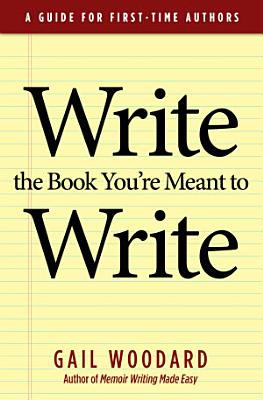 Write the Book You re Meant to Write