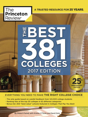 The Best 381 Colleges  2017 Edition