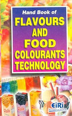 Hand Book Of Flavours & Food Colourants Technology