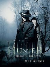 Hunter: Terror on the Bayou