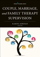 Couple  Marriage  and Family Therapy Supervision PDF