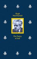 Hugh MacDiarmid  the Poetry of Self PDF