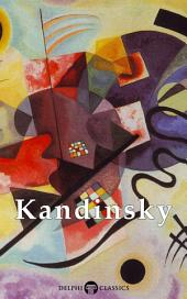 Delphi Collected Works of Wassily Kandinsky US (Illustrated)