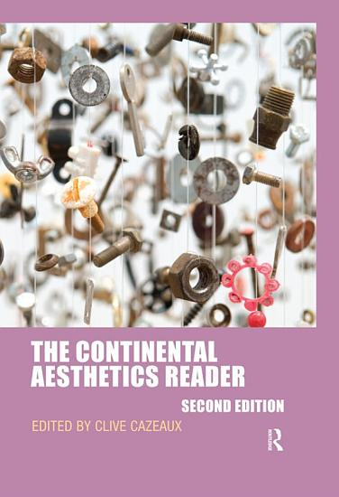 The Continental Aesthetics Reader PDF