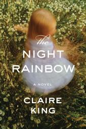 The Night Rainbow: A Novel