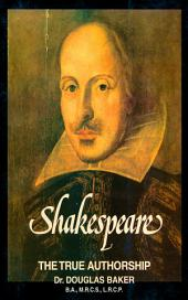 Shakespeare – The True Authorship