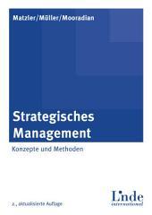 Strategisches Management: Konzepte und Methoden