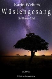 Wüstengesang: Lisa Hansens 2. Fall: Cassiopeiapress Roman