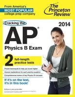 Cracking the AP Physics B Exam  2014 Edition PDF