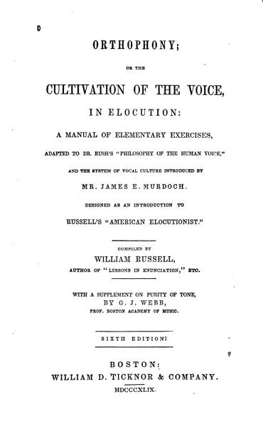 Download Orthopony  Or the Cultivation of the Voice  in Elocution Book