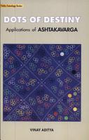 Dots Of Destiny  Applictions Of Ashtakvarga PDF