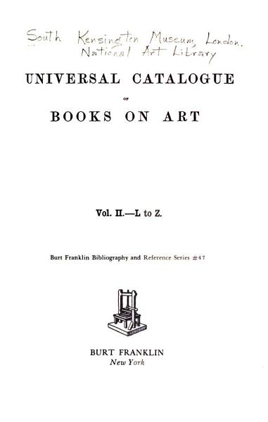 Download Universal Catalogue of Books on Art  L to Z Book