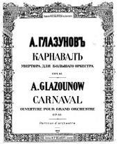 Carnaval: Ouverture Pour Grand Orchestre