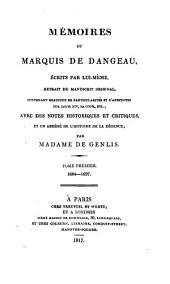 Mémoires du marquis de Dangeau, avec des notes historiques et critíques, et un abrégé de l'histoire de la Régence par madame de Genlis: Volume1