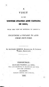 A Visit to the United States and Canada in 1833: With the View of Settling in America : Including a Voyage to and from New-York