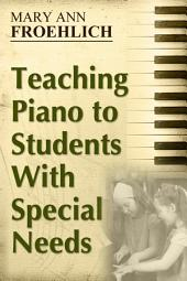 Teaching Piano to Students With Special Needs