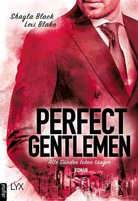 Perfect Gentlemen   Alte S  nden leben l  nger PDF