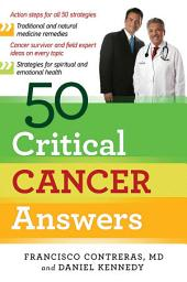 50 Critical Cancer Answers: Your Personal Battle Plan for Beating Cancer