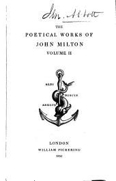 The Poetical Works of John Milton ...