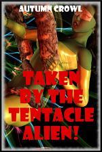 Taken by the Tentacle Alien