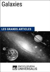 Galaxies: Les Grands Articles d'Universalis