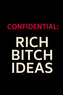 Confidential  Rich Bitch Ideas  Dot Grid Journal