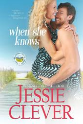 When She Knows: Franconia Notch Trilogy Book One