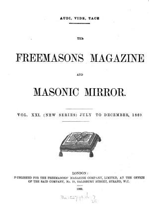 The Freemasons  Magazine and Masonic Mirror