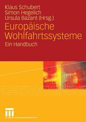 Europäische Wohlfahrtssysteme: Ein Handbuch