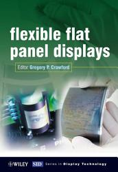 Flexible Flat Panel Displays Book PDF