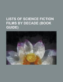 Lists of Science Fiction Films by Decade