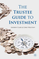 The Trustee Guide to Investment
