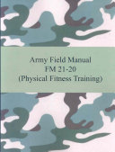 Army Field Manual FM 21 20  Physical Fitness Training  PDF